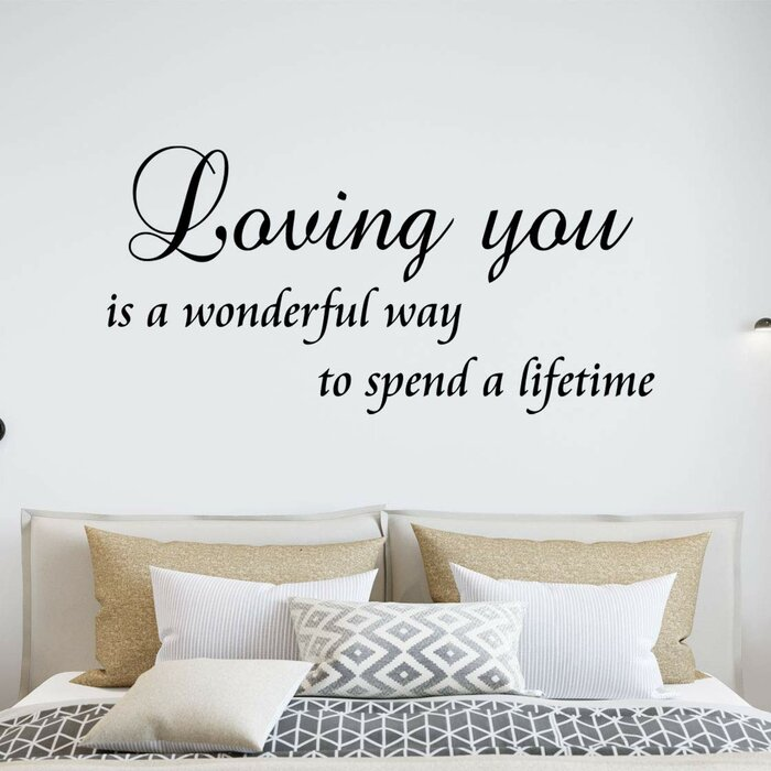 Loving You Is a Wonderful Way to Spend a Lifetime Bedroom Quotes Wall Decal