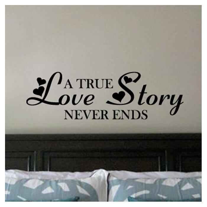 A True Love Storey Never Ends Vinyl Wall Decal