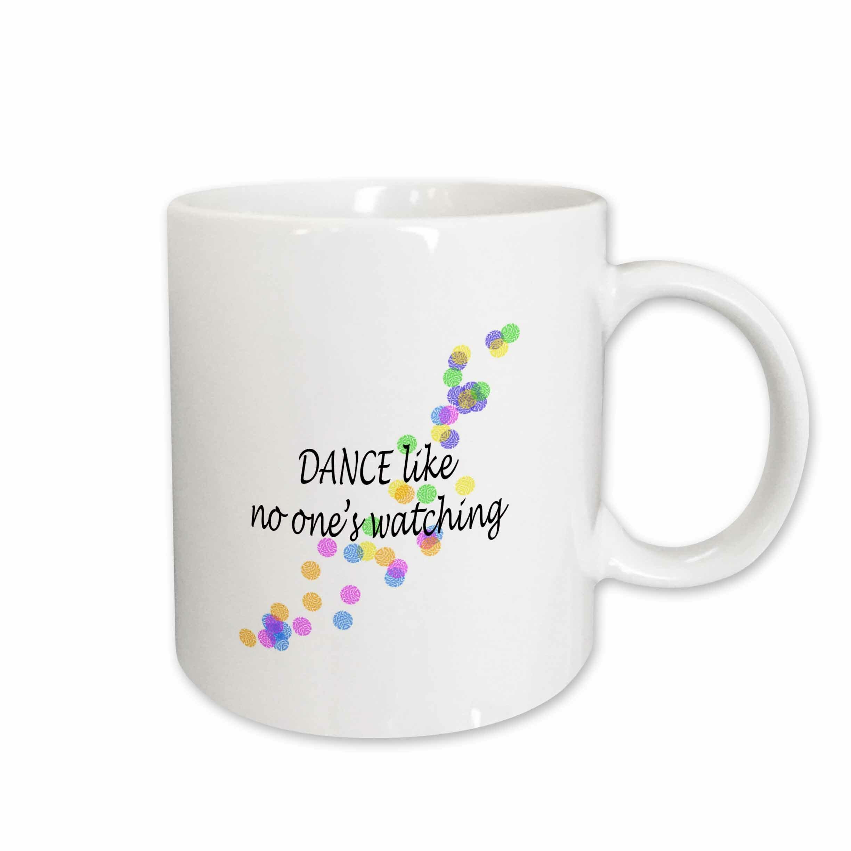 East Urban Home Dance Like No Ones Watching Coffee Mug Wayfair