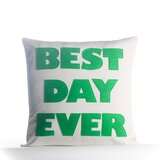 Best Day Ever Sunbrella Indoor / Outdoor 16 inch Throw Pillow