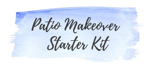 patio makeover starter kit