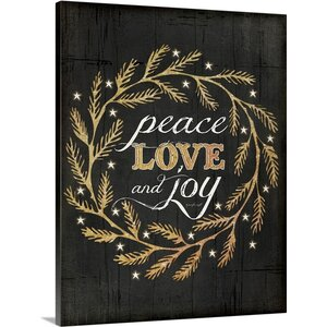 Peace Love and Joy by Jennifer Pugh Graphic Art on Wrapped Canvas