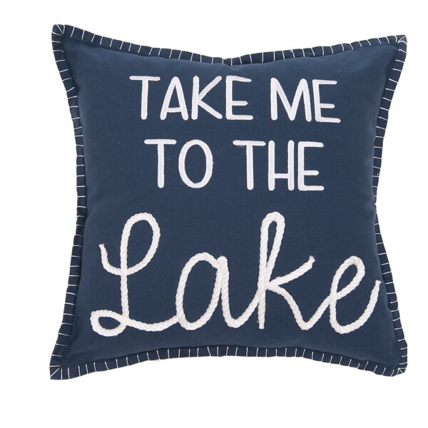 Millwood Pines Correll Take Me To The Lake Cotton Throw Pillow Reviews Wayfair