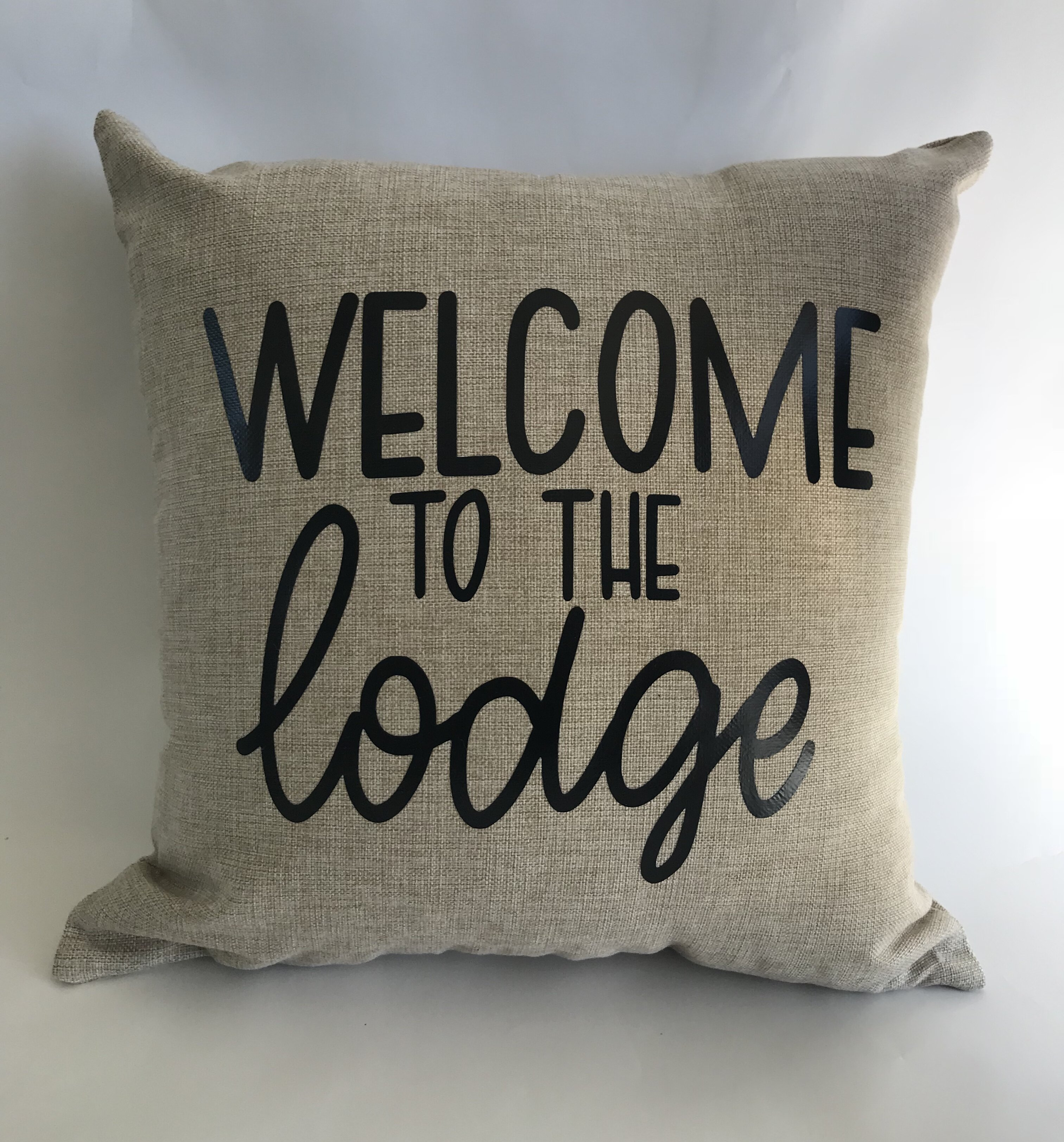 Millwood Pines Rothrock Welcome To The Lodge Zippered Linen Throw Pillow Cover Wayfair