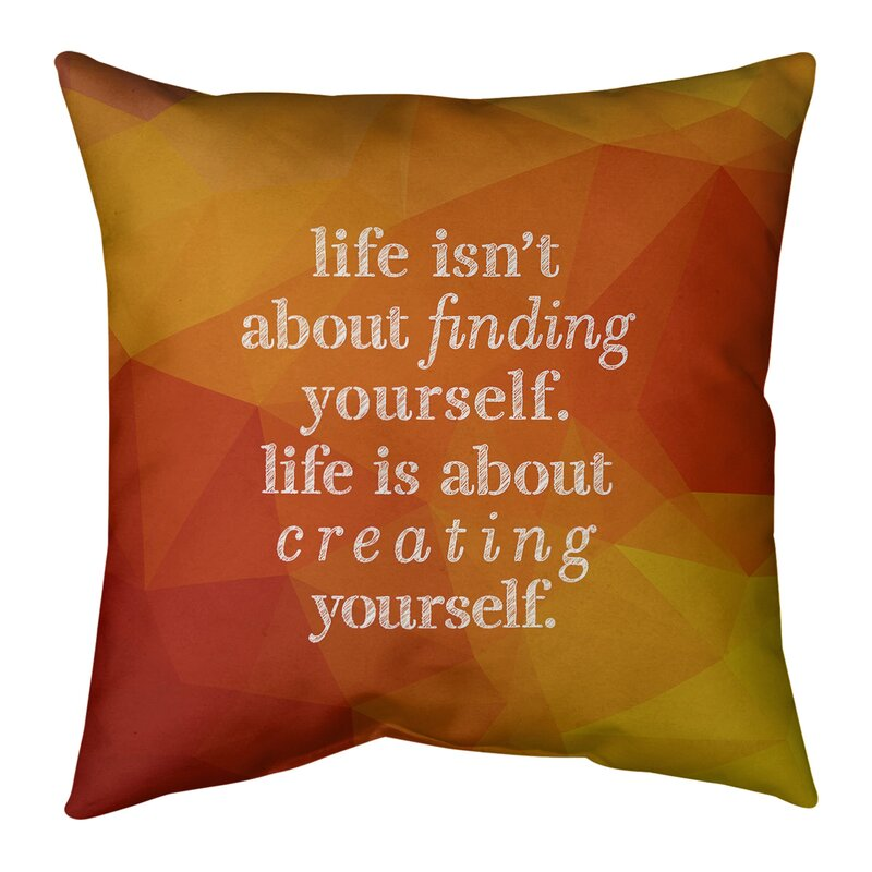 East Urban Home Faux Gemstone Creating Yourself Quote Pillow Wayfair