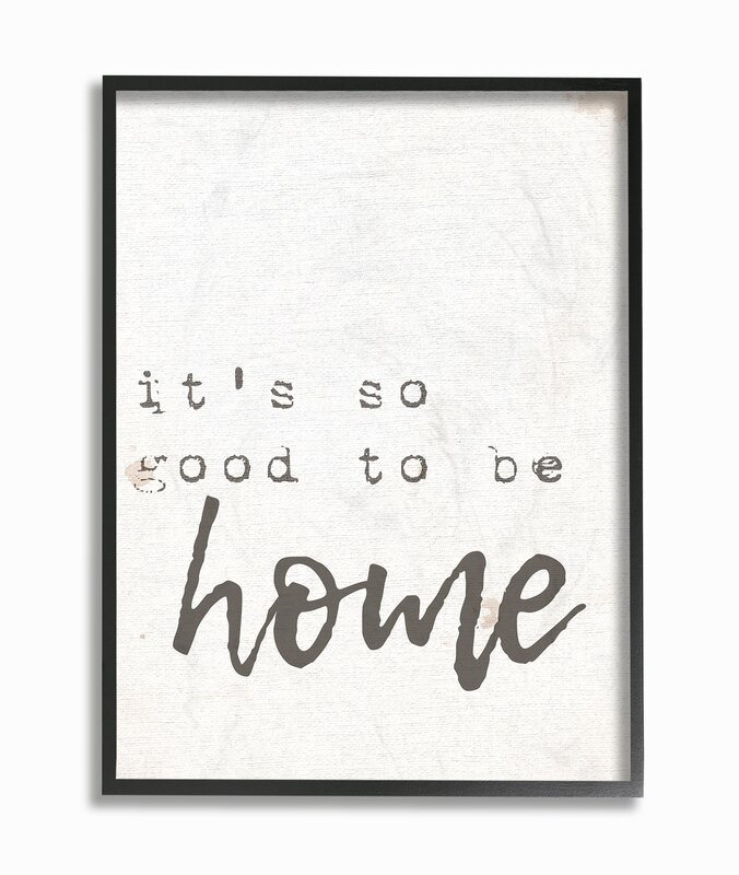 'It's So Good to Be Home' Textual Art
