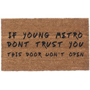 Young Metro Don't Trust You Doormat