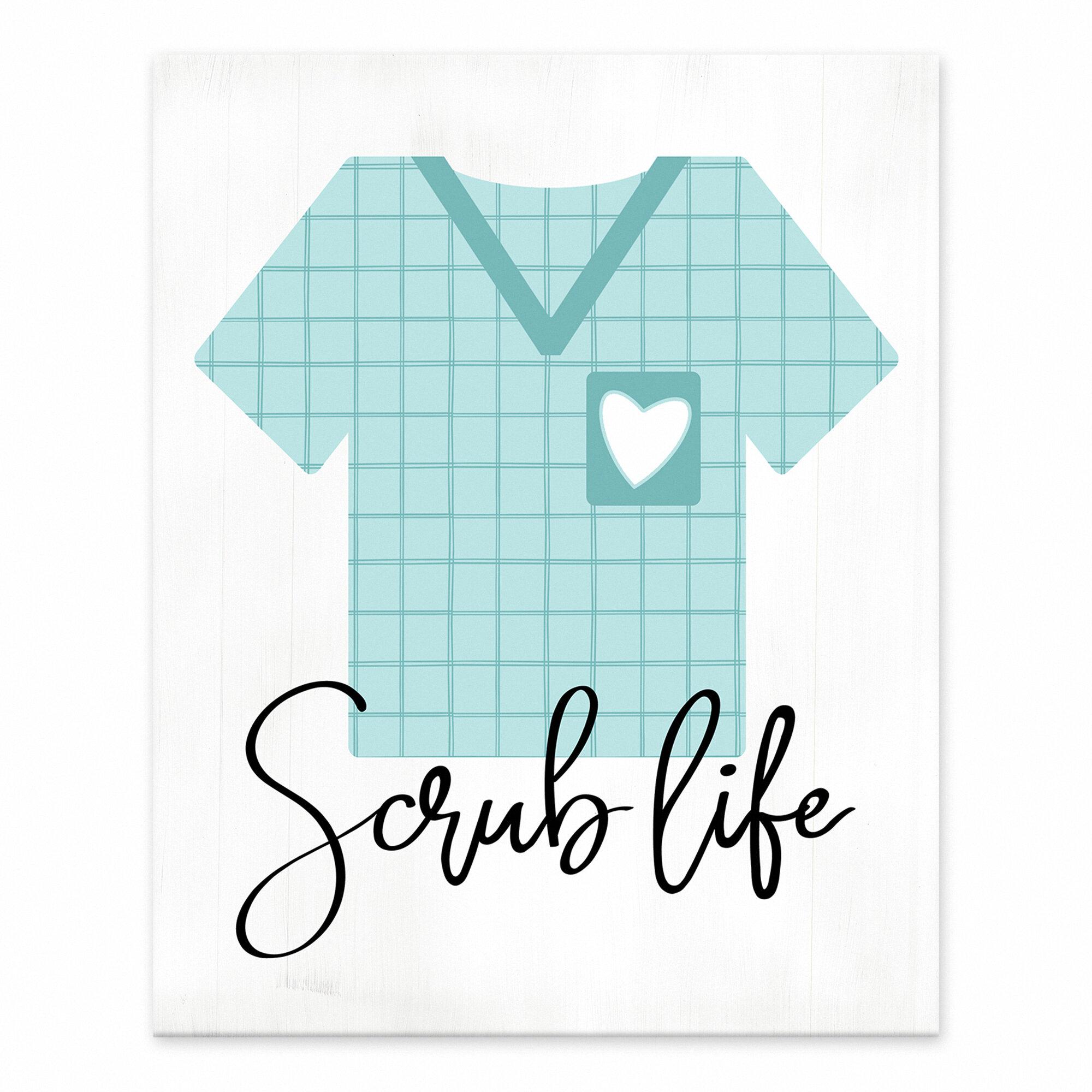 Trinx Scrub Life Easelback Decorative Plaque Wayfair