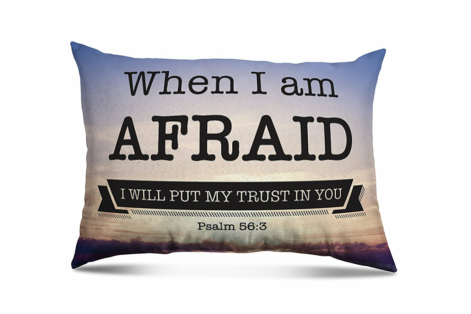 Ebern Designs Bowens When I M Afraid Eco Friendly Religious Quotes And Sayings Lumbar Pillow Wayfair