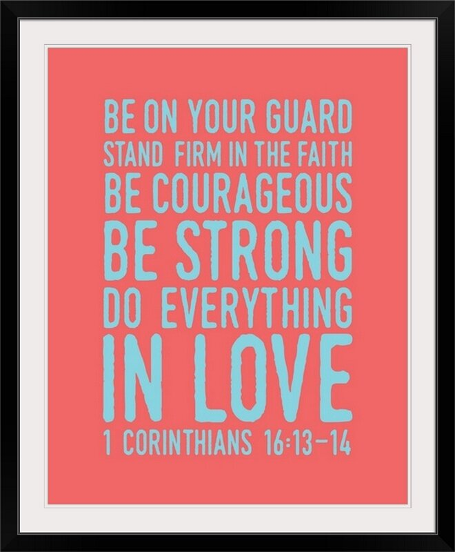 Great Big Canvas 1 Corinthians 16 14 Scripture Art Textual Art Wayfair