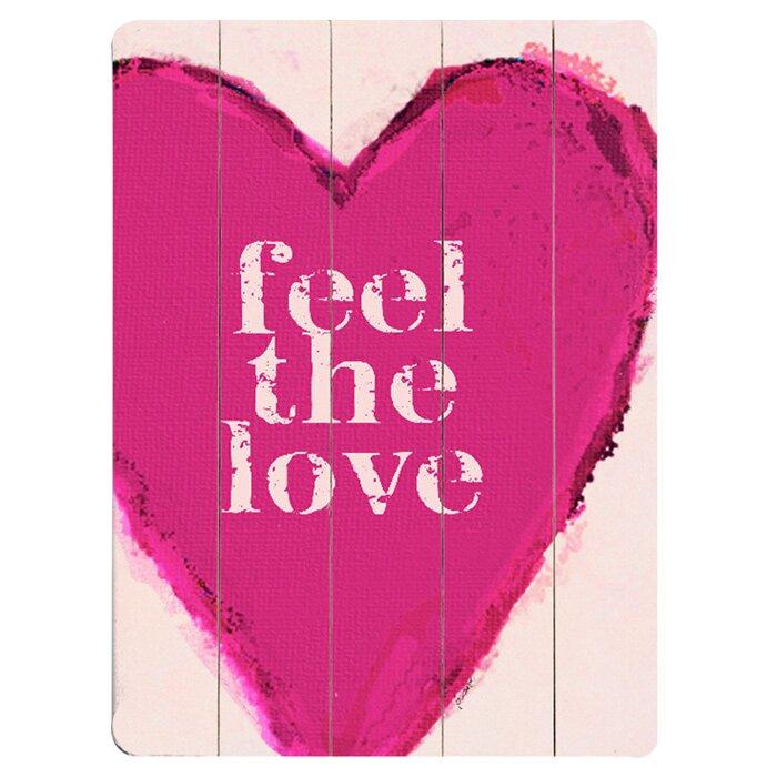 Artehouse Llc Feel The Love Graphic Art Print Multi Piece Image On Wood Wayfair