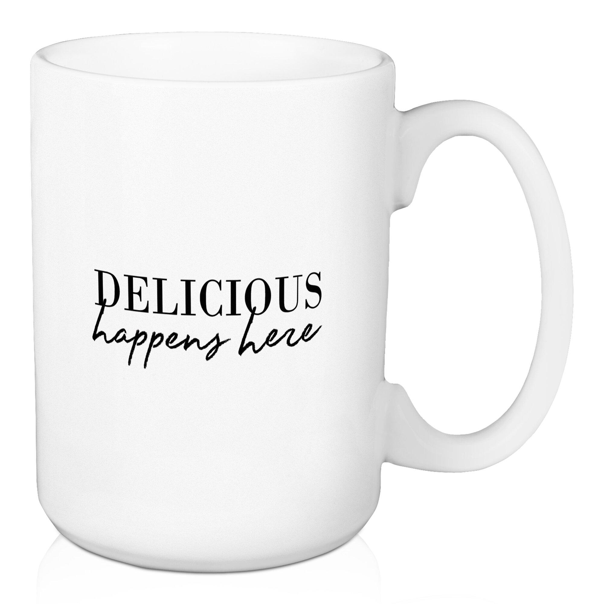 Jaxn Delicious Happens Here 15 Oz Coffee Mug