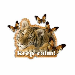 Keep Calm!, Tiger Wall Sticker By East Urban Home