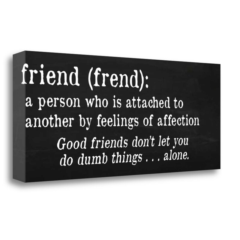'Friends Definition' Textual Art on Wrapped Canvas