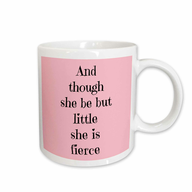 East Urban Home And Though She Be But Little She Is Fierce Coffee Mug Wayfair
