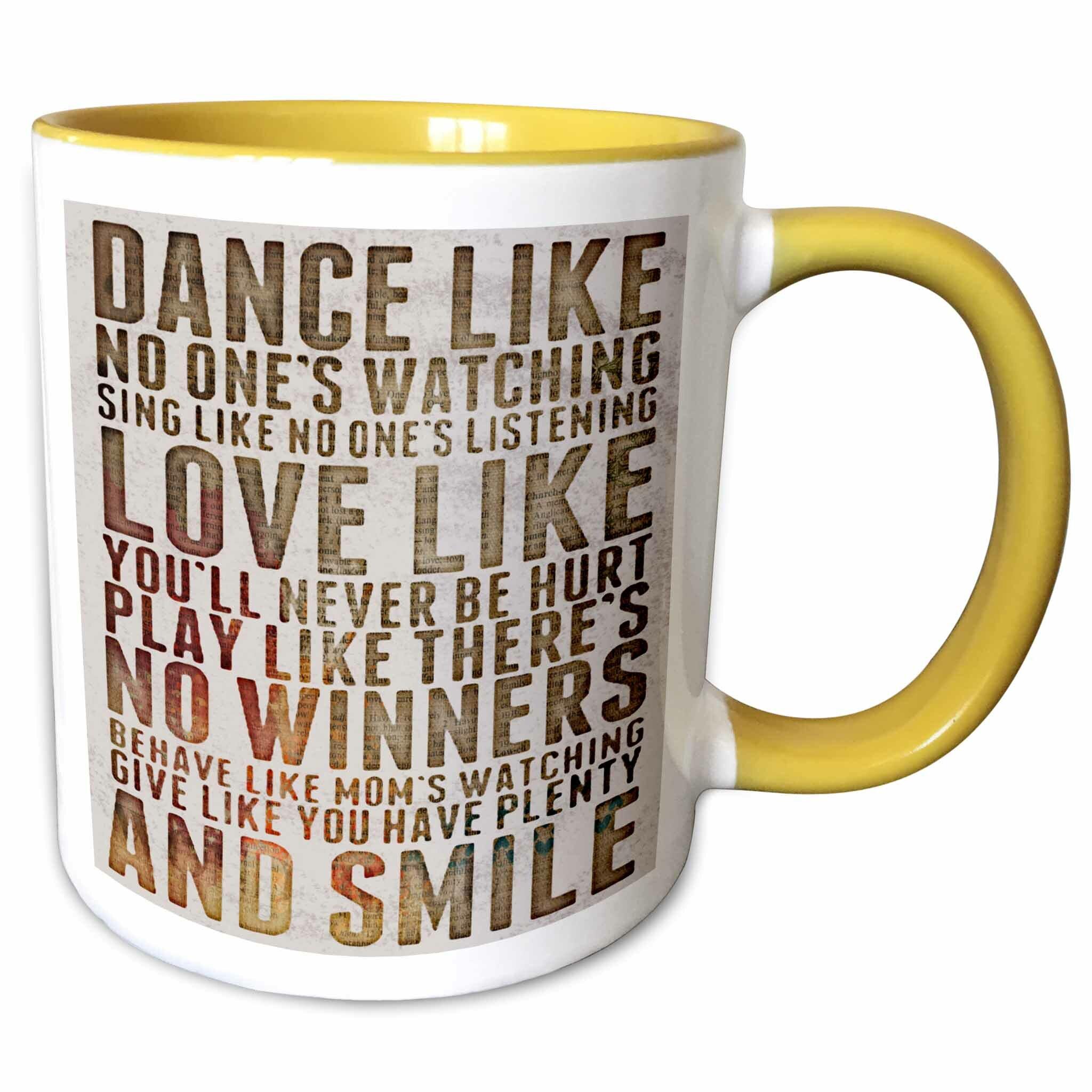 Symple Stuff Roder Dance Like No Ones Watching Popular Poem Coffee Mug Wayfair