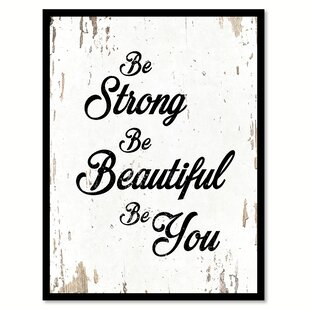 Be Strong Beautiful You Framed Textual Art On Canvas