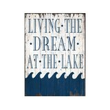 'Living the dream Lake - Unframed Print on Wood