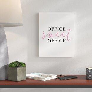 Office Sweet Textual Art