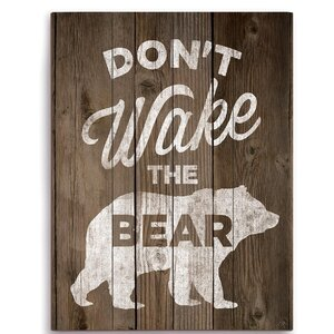 'Don't Wake The Bear' Graphic Art Plaque
