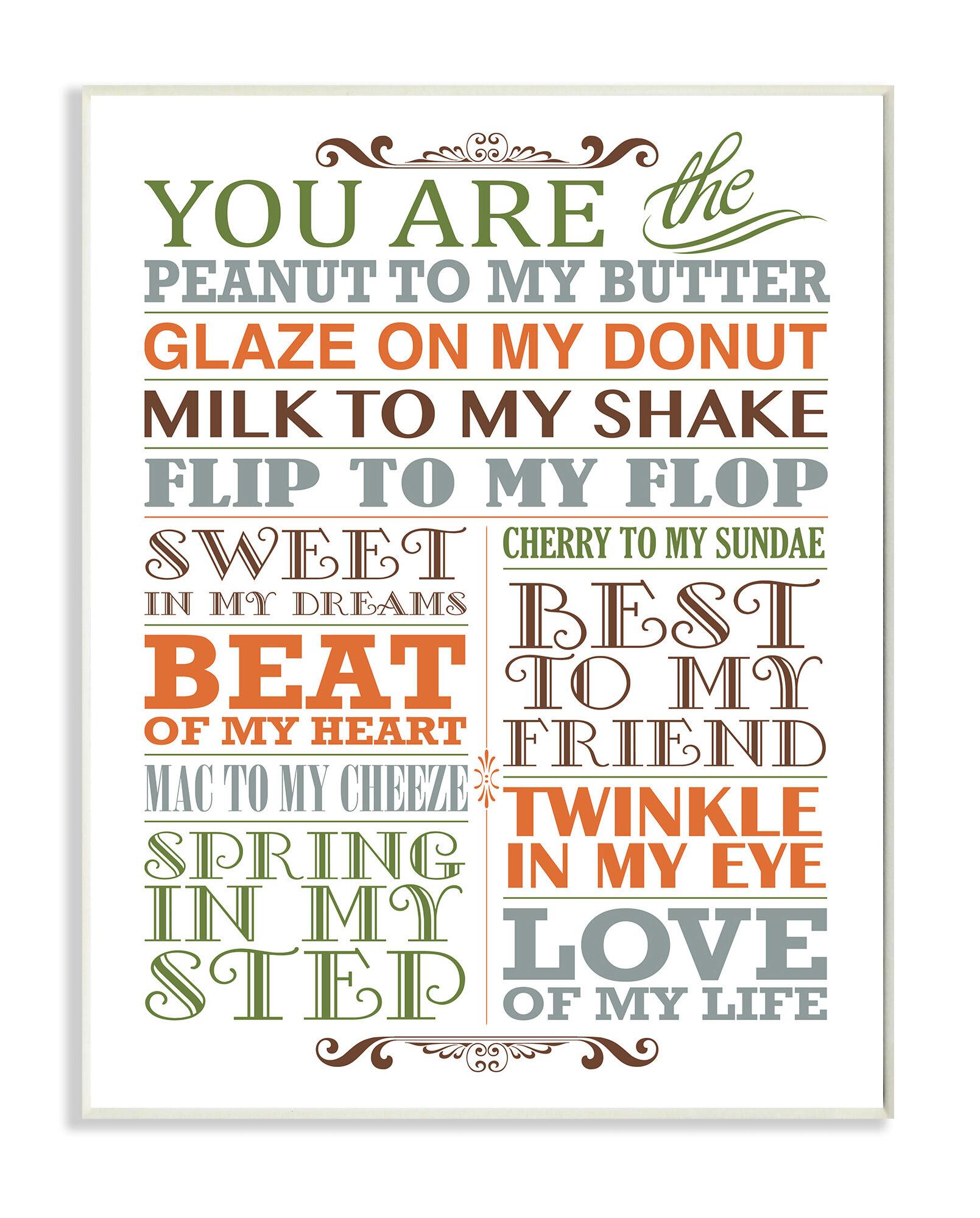 Zoomie Kids Kleckner You Are Peanut To My Butter Wall Plaque Wayfair