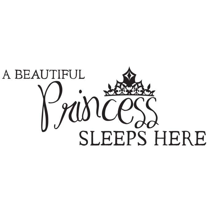 A Princess Sleeps Here Wall Decal