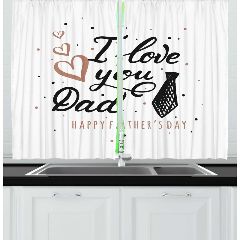 East Urban Home 2 Piece Father S Day I Love You Dad With A Tie And Polka Dots Drawn By Hand Kitchen Curtain Set Wayfair
