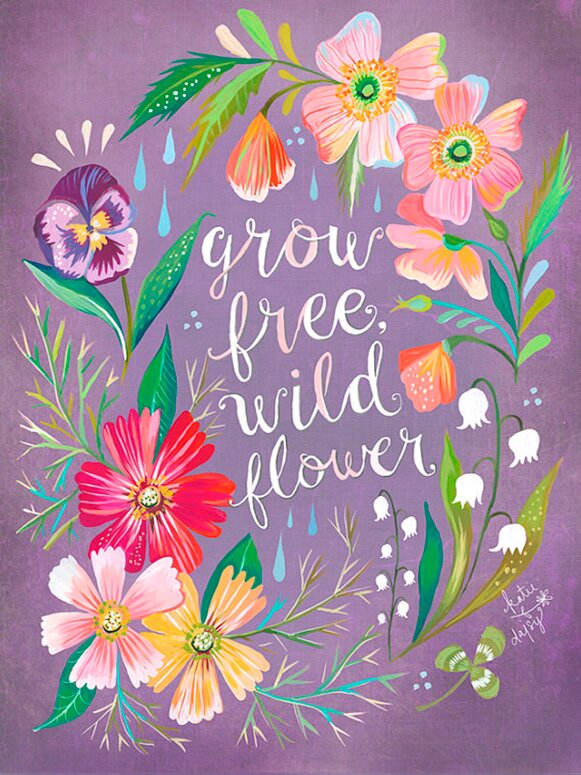 'Purple Grow Free, Wildflower' by Katie Daisy. Happy LOVE Day, Lovelies! Poetry, handlettered art, and colorful Valentine's Day finds await on Hello Lovely Studio!