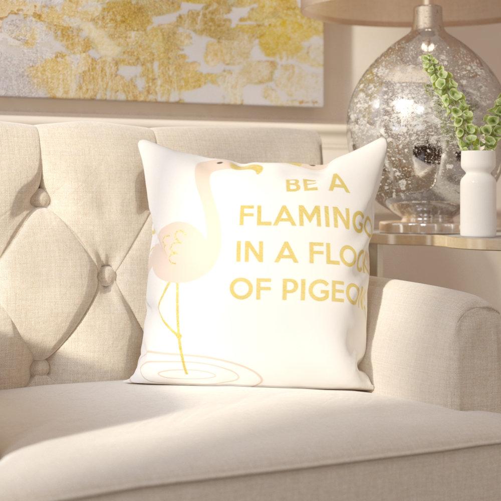 East Urban Home Flamingos And Unicorns Be A Flamingo Throw Pillow Reviews Wayfair