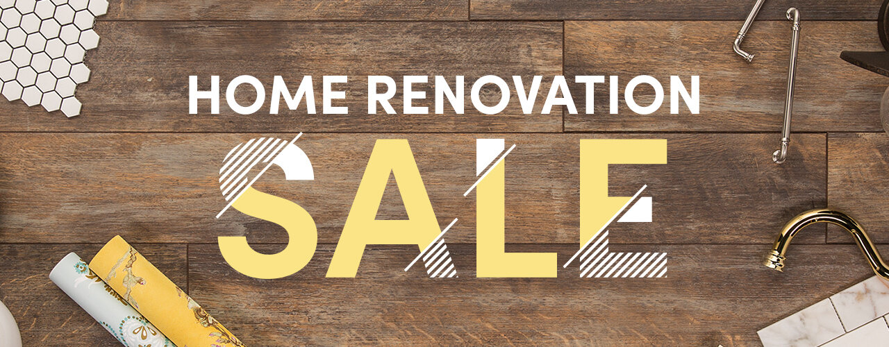 Home Renovation Sale