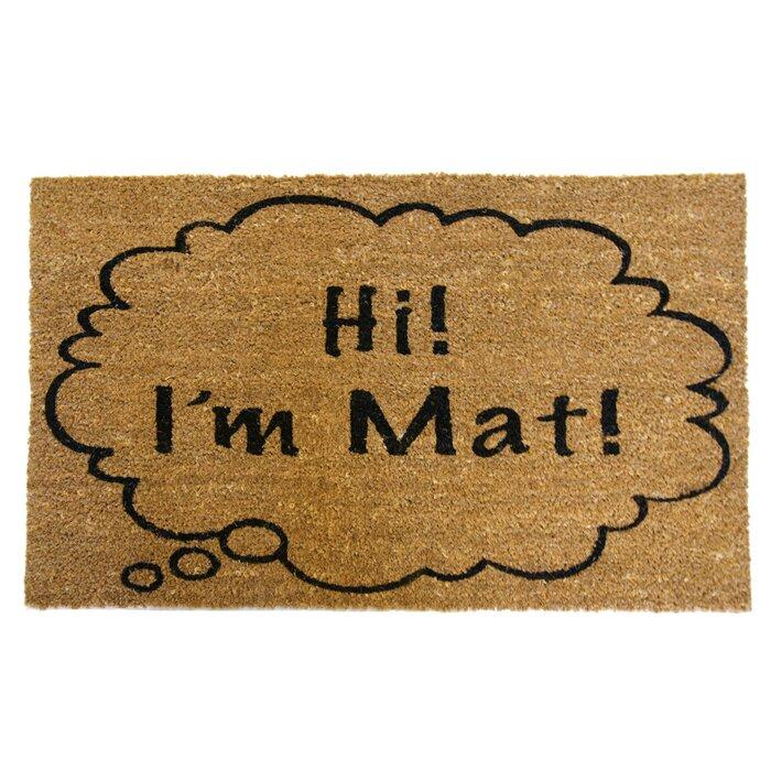 Hi Iu0027m Mat Funny Doormat