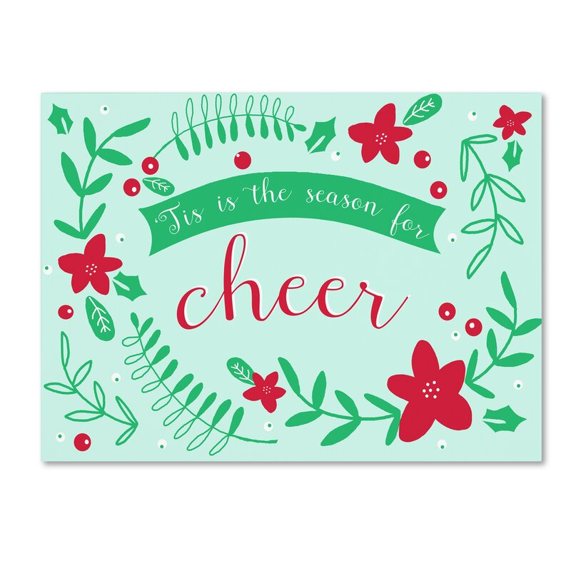 Trademark Art Season For Cheer Graphic Art Print On Wrapped Canvas Wayfair