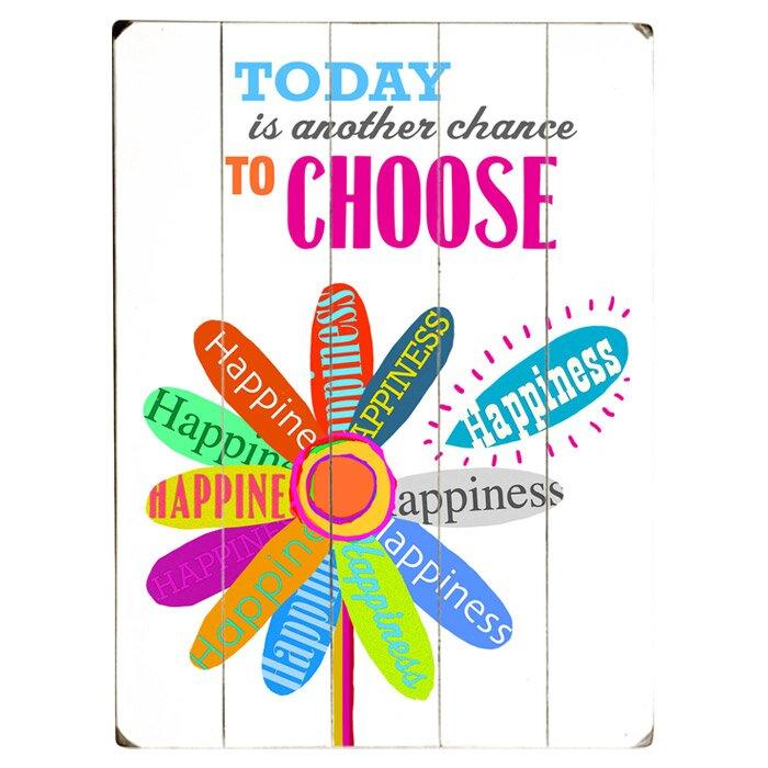 Artehouse Llc Choose Happiness Graphic Art Print Multi Piece Image On Wood Wayfair