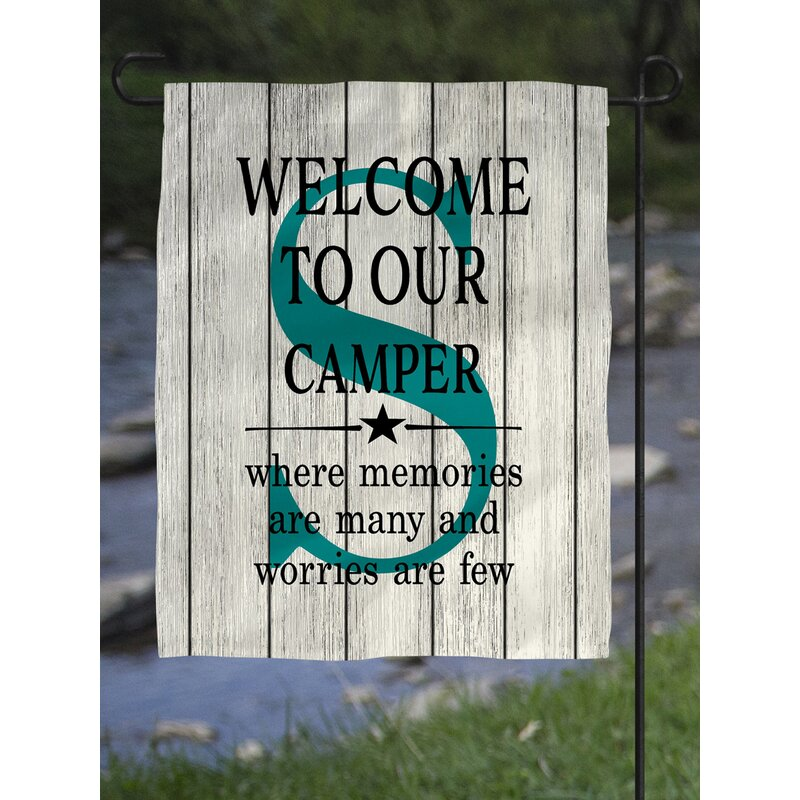 Heartland Signs Personalized Monogram Welcome Camper Memories Are Many Polyester 18 X 12 In Garden Flag Wayfair