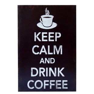 Wooden Keep Calm And Drink Coffee Textual Art
