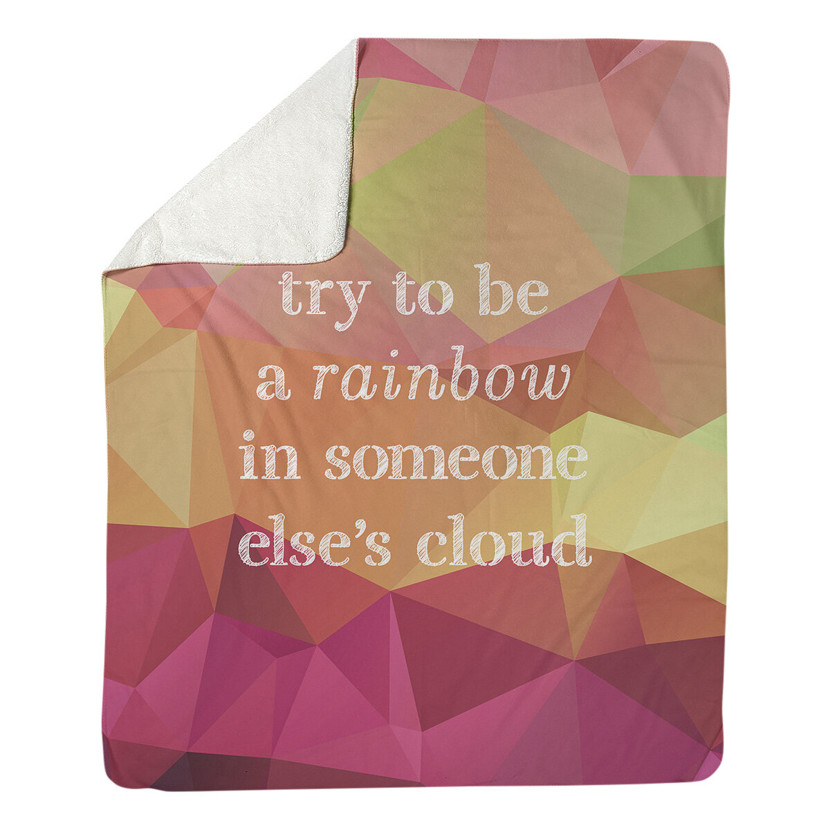 East Urban Home Faux Gemstone Try To Be A Rainbow Quote Fleece Throw Wayfair