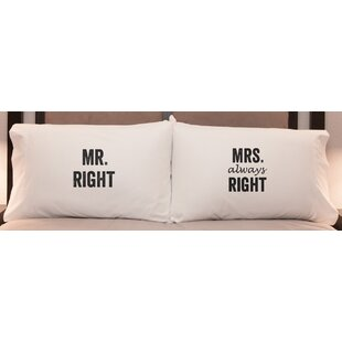 Mr Right and Mrs Always Right Pillowcases Set