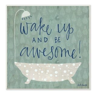 Wake Up Be Awesome Tub Bath Graphic Art On Canvas