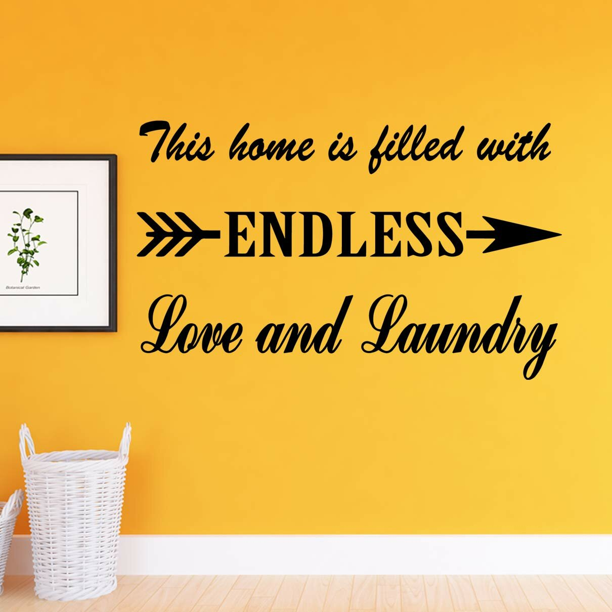 Winston Porter This Home Is Filled With Endless Love And Laundry Room Quotes Wall Decal