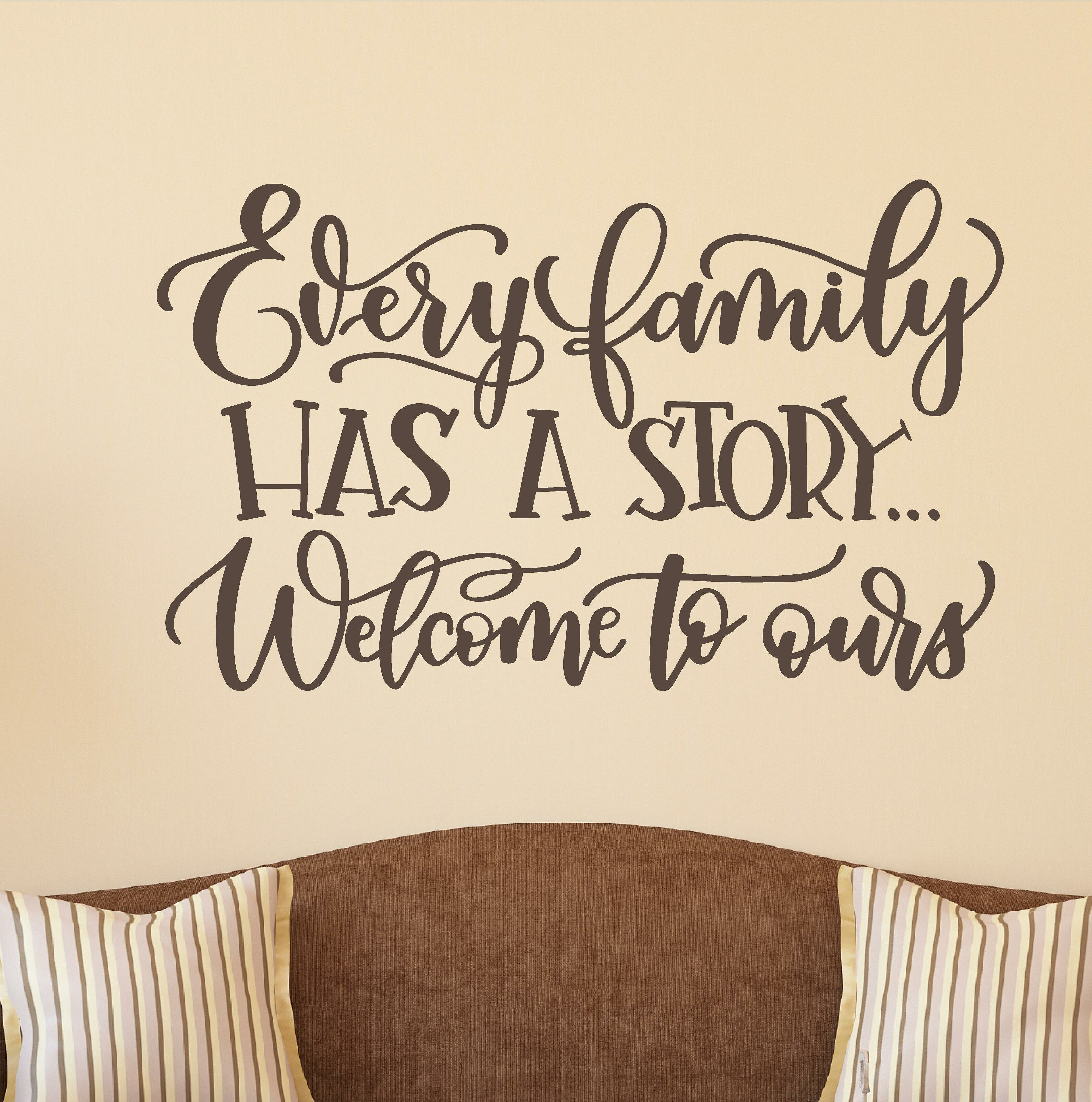 Red Barrel Studio Delmon Every Family Has A Story Vinyl Wall Decal Wayfair