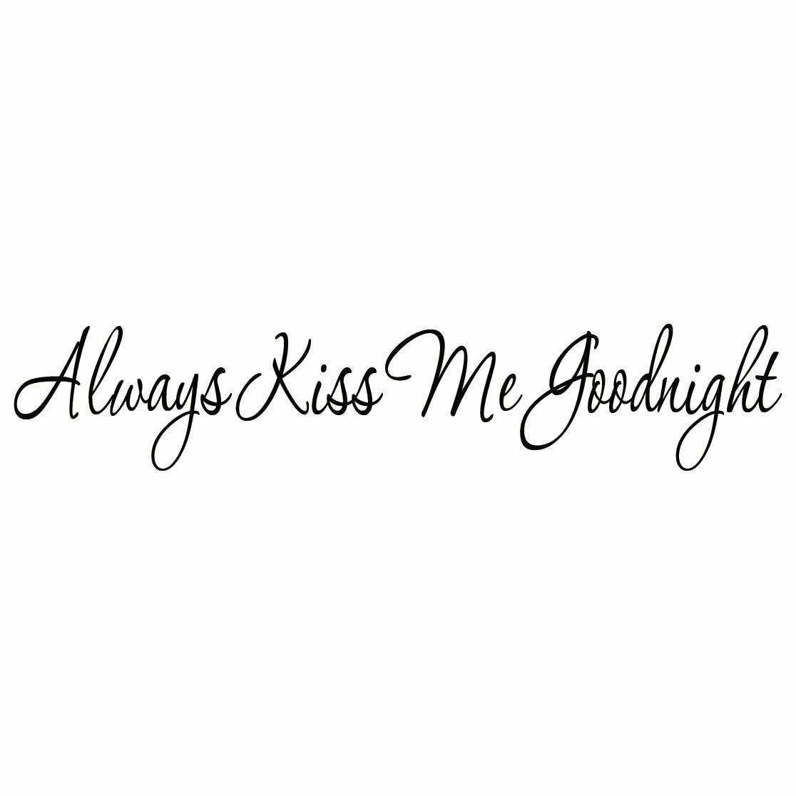 Always Kiss Me Goodnight love wife heart sticker decal logo truck car wall #285