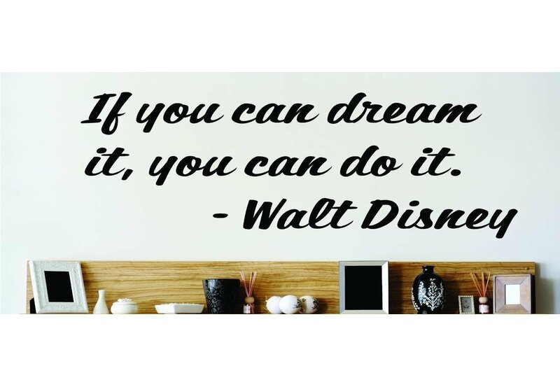 If You Can Dream It You Can Do It - Walt Disney Wall Decal  sc 1 st  Wayfair & Design With Vinyl If You Can Dream It You Can Do It - Walt Disney ...
