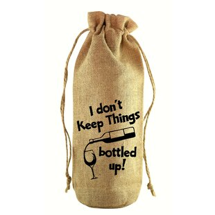 I Don't Keep Things Jute Wine Bottle Sack