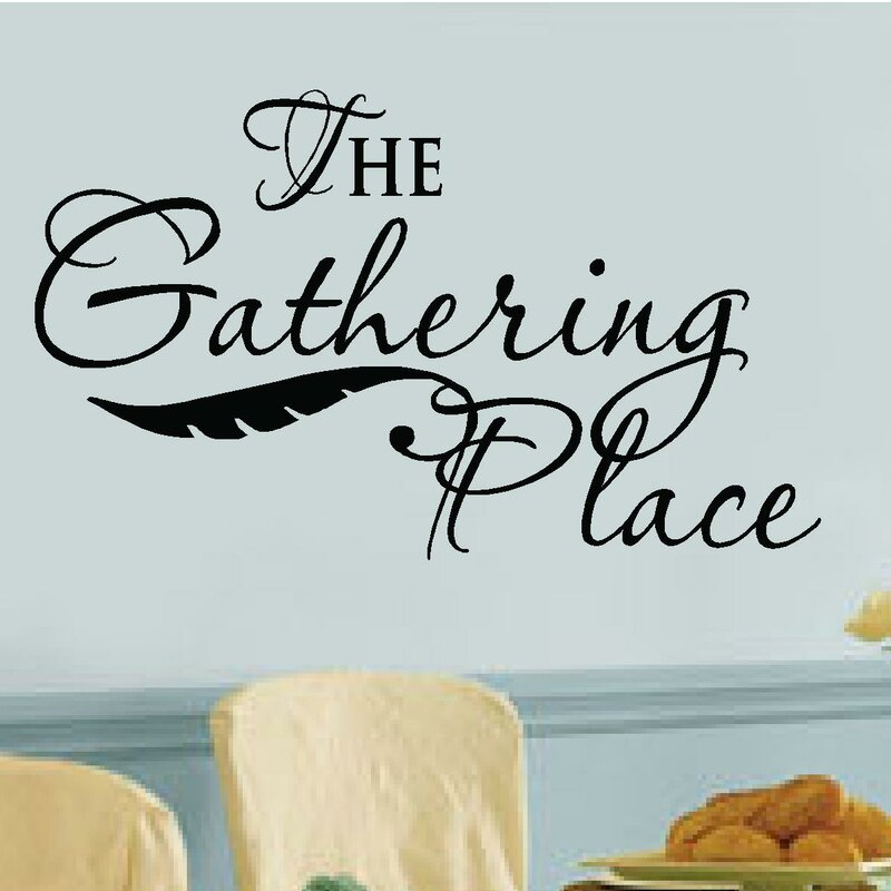 The gathering place vinyl letters words wall decal