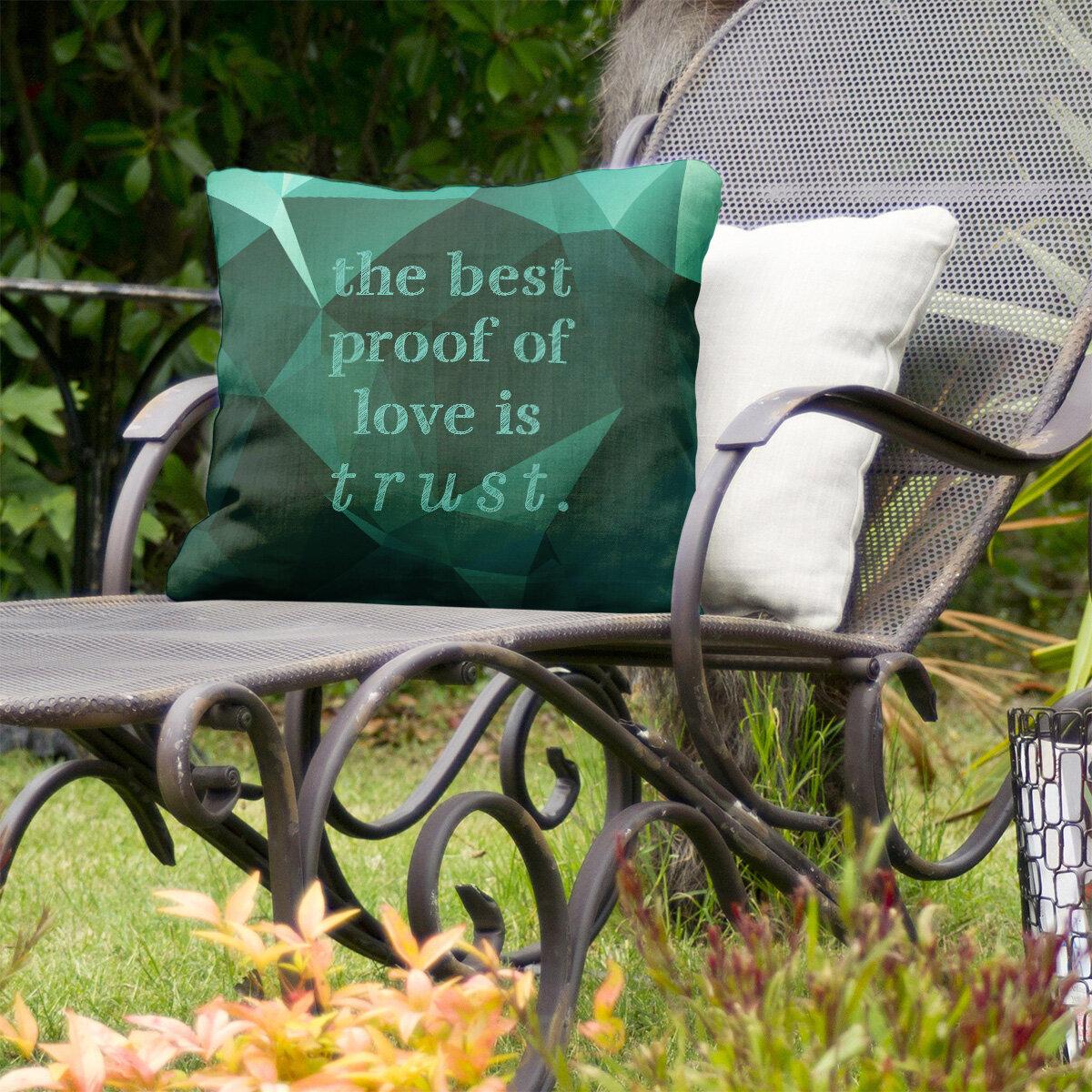 East Urban Home Love And Trust Indoor Outdoor Throw Pillow In Emerald Green In 18 X 18 Wayfair