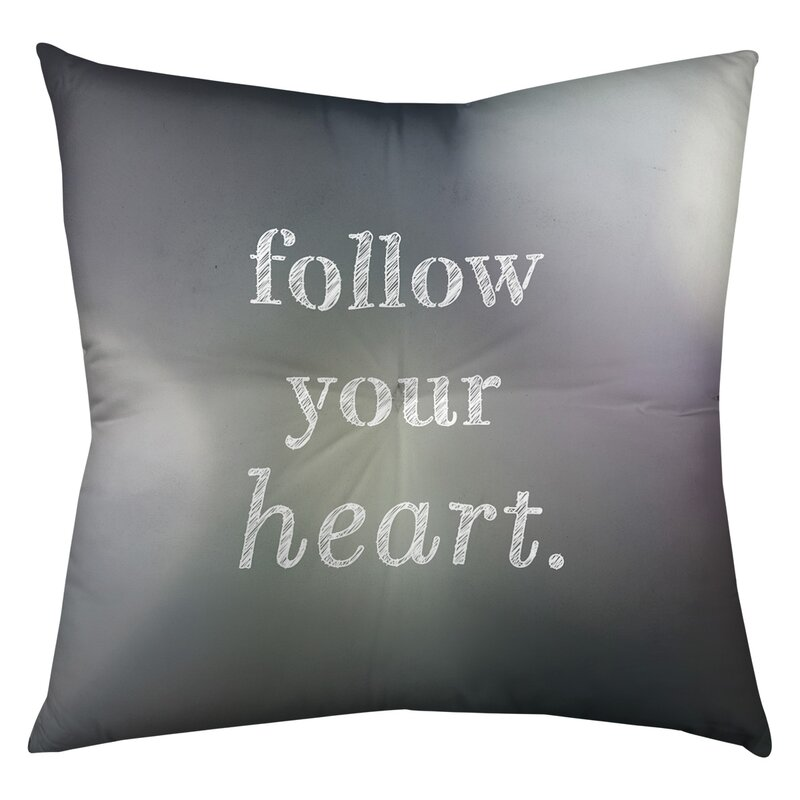 East Urban Home Follow Your Heart Throw Pillow Wayfair