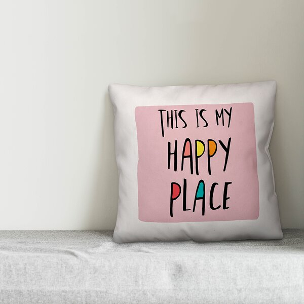 My Happy Place Pillow Wayfair