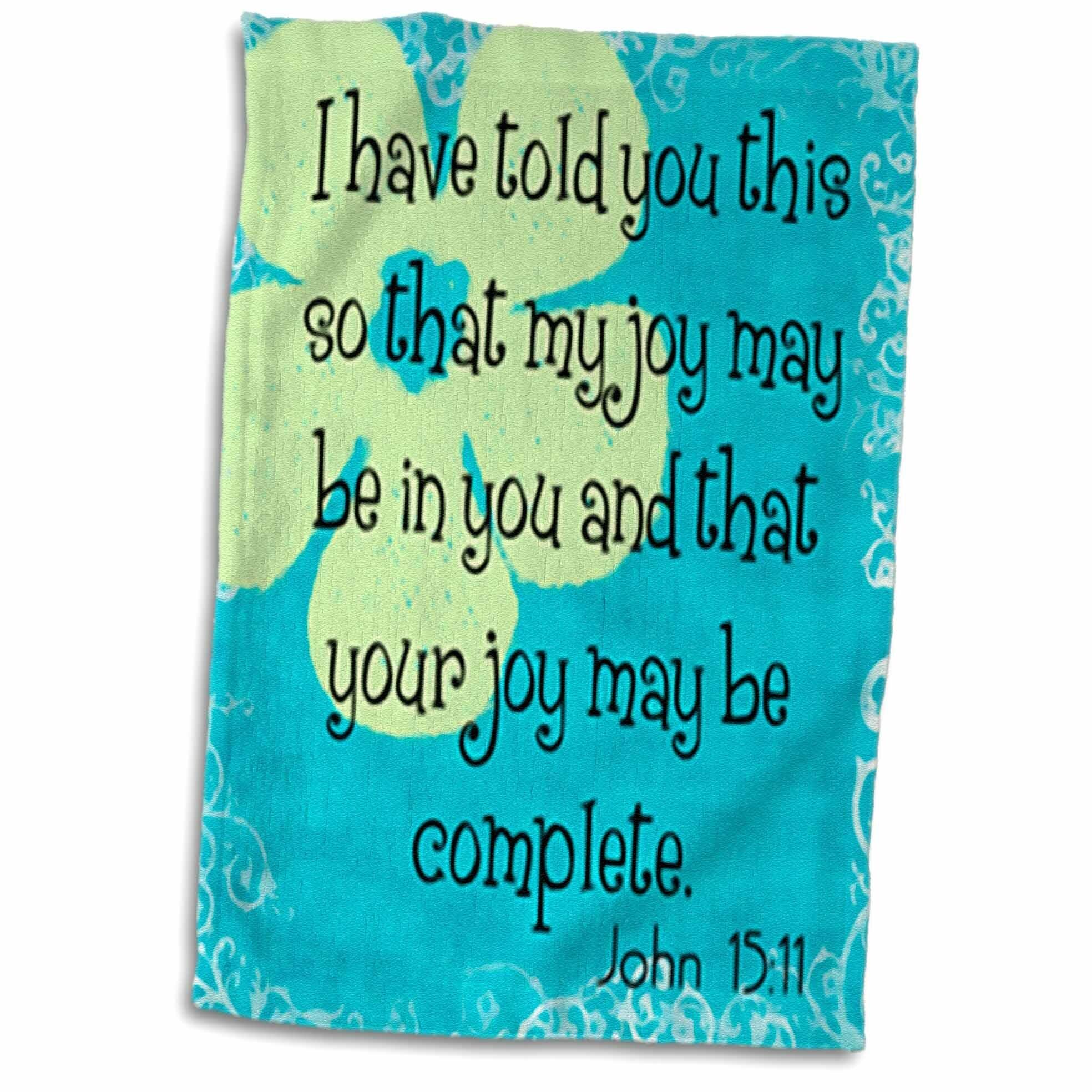 Symple Stuff Chason Bible Verse John 15 Hand Towel Wayfair