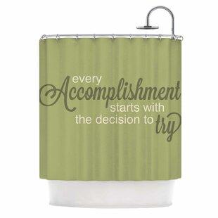 'Accomplishment Green' Typography Single Shower Curtain
