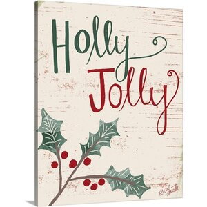 Christmas Art Holly Jolly by Katie Doucette Textual Art on Wrapped Canvas